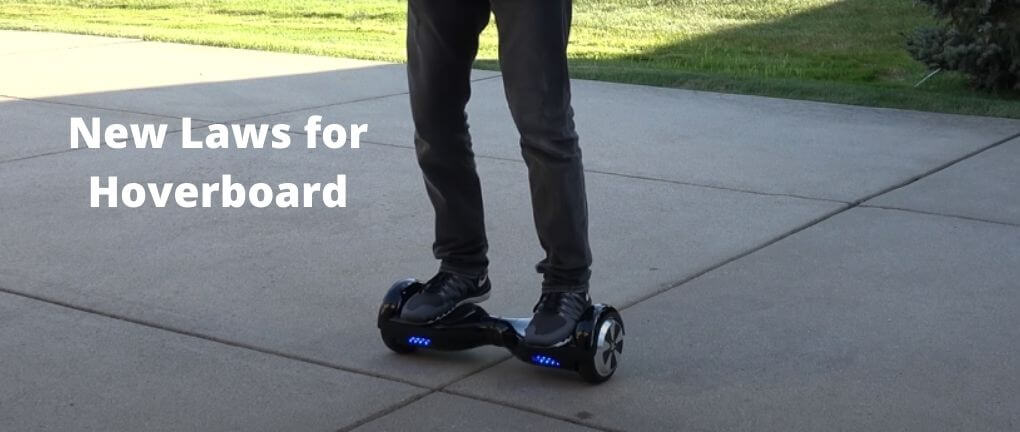 Hoverboard New Laws