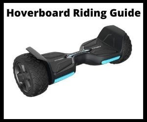 Ride Hoverboard Safely