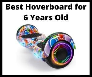 best hoverboard for 6 year old