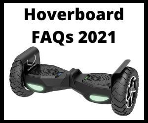 Hoverboard Faqs